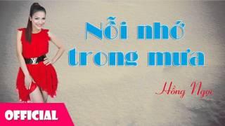 Nỗi Nhớ Trong Mưa - Hồng Ngọc [Official Audio]