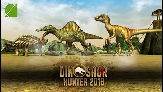 Dinosaur Hunter 2018 - Android Gameplay FHD