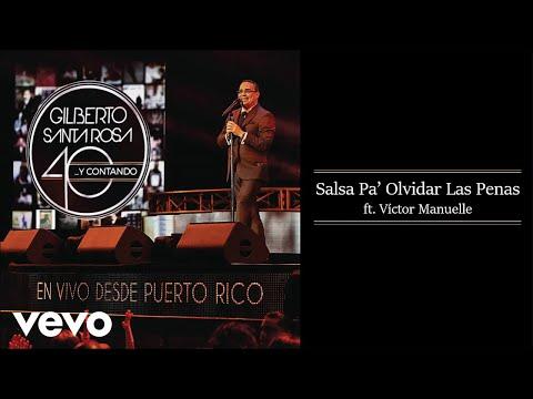 Gilberto Santa Rosa - Salsa Pa' Olvidar las Penas (En Vivo - Audio) ft. Víctor Manuelle