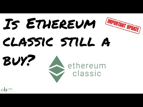 Is Ethereum Classic (ETC) Still A Buy?