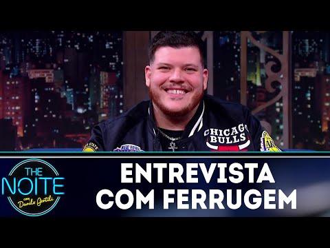 Entrevista com Ferrugem | The Noite (29/06/18)