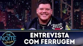 Baixar Entrevista com Ferrugem | The Noite (29/06/18)