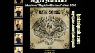 HATE SQUAD - Aggro Manticore (Degüello Wartunes - album 2008)