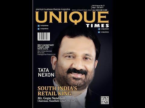 Interview with Gopu Nandilath, Chairman, Nandilath G-Mart for Unique Times Magazine