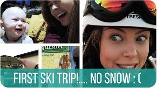FIRST SKI TRIP BUT NO SNOW | HANNAH MAGGS Thumbnail