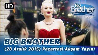 Big Brother Türkiye (28 Aralık 2015) Pazartesi Akşam Yayını - Bölüm 35