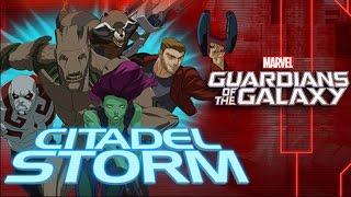 Guardians of the Galaxy Citadel Storm Full Gameplay Walkthrough