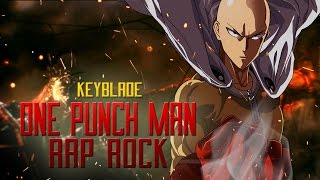 ONE PUNCH MAN RAP ROCK - Solo Un Golpe | Keyblade (Prod. Vau Boy)