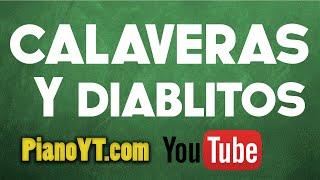 Calaveras Y Diablitos - Los Fabulosos Cadillacs Piano Tutorial - PianoYT.com