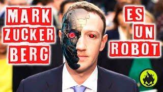 MARK ZUCKERBERG ES UN ROBOT! - ¿Mito o Realidad?