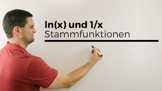 Ln(x) und 1/x und ihre Stammfunktionen, Logarithmusfunktion   Mathe by Daniel Jung