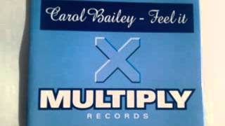 Carol Bailey -- Feel It (MK Dub)