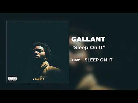 Gallant - Sleep On It (Audio)