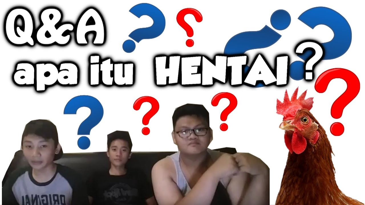 apa itu hentai? - Q&A apa?gaming (18+)
