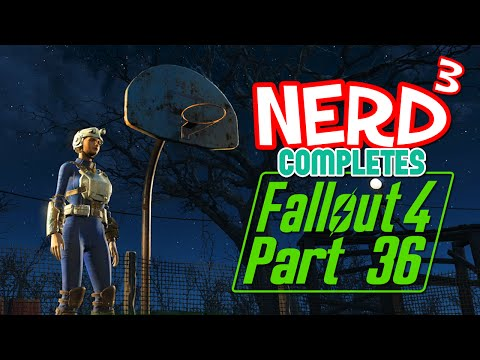 Nerd³ Completes... Fallout 4 - 36 - High-functioning Sociopath