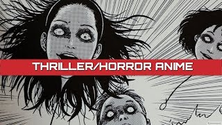 Top 5 Thriller/Horror ANIME-(Horror fans watch out!)