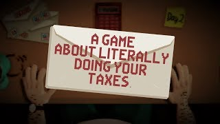 THIS WAS UNEXPECTED?! - A Game About Literally Doing your Taxes