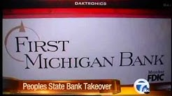 Regulators shut Peoples State Bank branches in Michigan