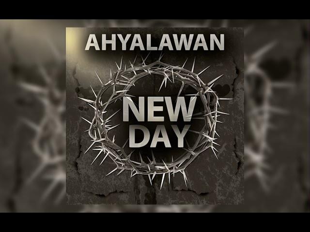 Ahyalawan - New Day