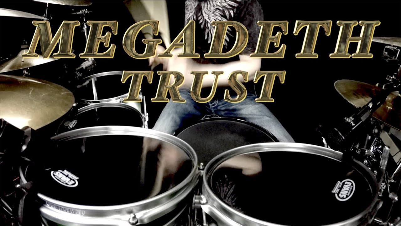 Megadeth - Trust - Drum Cover