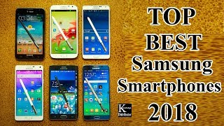Best Samsung Phones of 2018 -  Which is the Best Samsung phone for you