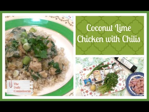 Coconut Lime Chicken with Chiles | Easy Weeknight Meal | Jennifer L. Scott