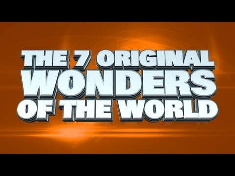 The Seven Original Wonders Of The World