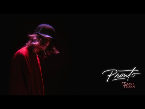 Danny Ocean - PRONTO (Official Music Video)