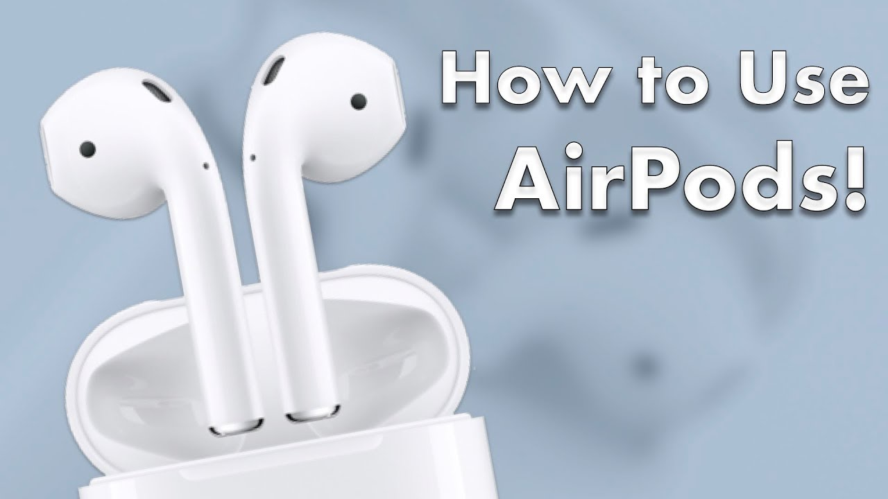 AirPods User Guide and Tutorial! (Updated for iOS 12!) Part 1: Basic Setup and Overview!