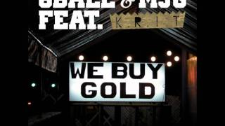 Play We Buy Gold (Feat. MJG & Big K.R.I.T.)