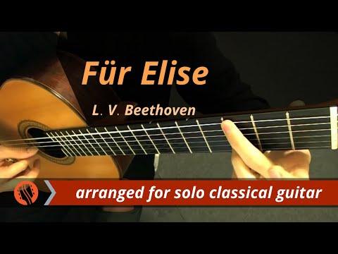 Für Elise - Bagatelle no. 25 in A Minor (classical guitar) - L. V. Beethoven