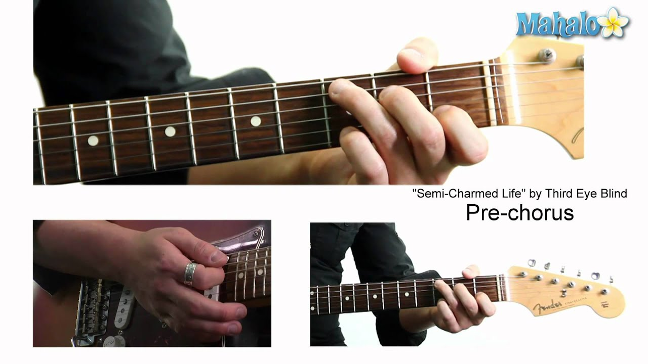 How To Play Semi Charmed Life By Third Eye Blind On Guitar Youtube