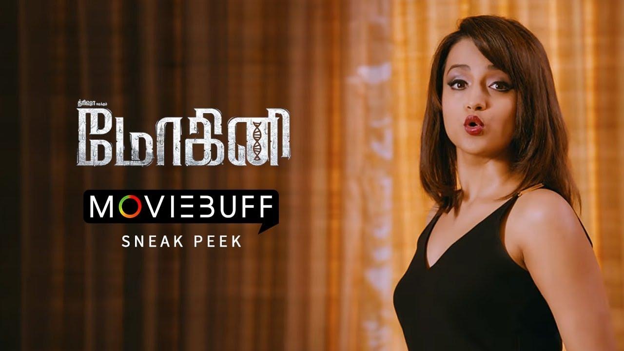 Mohini - Moviebuff Sneak Peek | Trisha Krishnan,  Jacky Bhagnani, Yogi Babu |  Ramana Madhesh