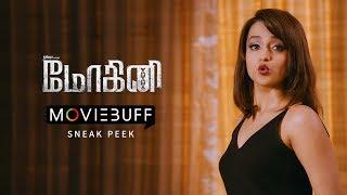 Mohini Moviebuff Sneak Peek | Trisha Krishnan, Jacky Bhagnani, Yogi Babu | Ramana Madhesh
