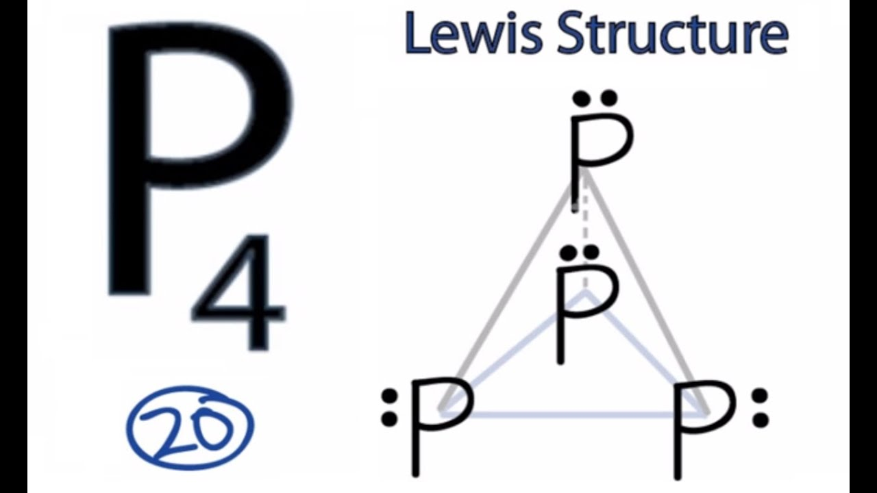 P4 Lewis Structure How To Draw The Lewis Structure For P4 Youtube