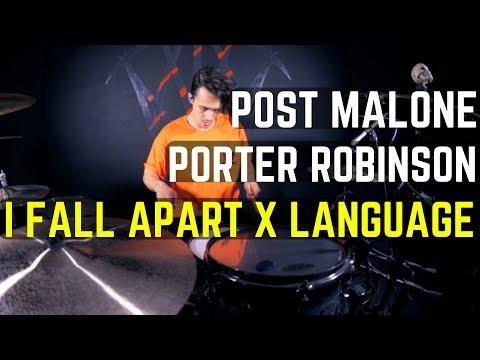 Post Malone & Porter Robinson - I Fall Apart x Language Remix  Matt McGuire Drum Cover