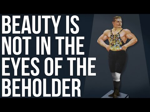 Beauty Is NOT in the Eyes of the Beholder