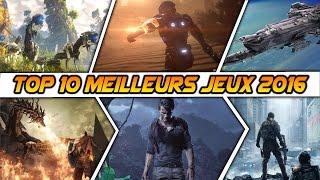 Top 10 des meilleurs jeux en 2016 ● Jeux les plus attendus : FPS, Aventure, RPG ● Gameplay Trailers