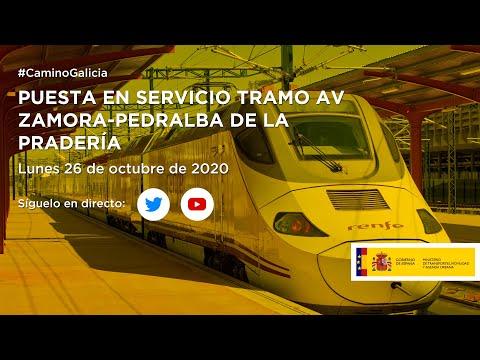 Entrada en servicio del tramo de Alta Velocidad entre Zamora y Pedralba