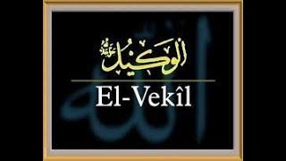 EL-VEKİL Esması Ve Zikrinin Faydaları | Kayıp Dualar