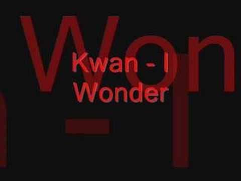Клип Kwan - I Wonder