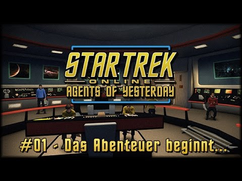Star Trek Online – #01 Das Abenteuer beginnt… – Agents of Yesterday [ deutsch | gameplay ]