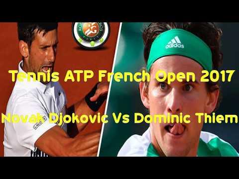 Tennis ATP French Open 2017 - Novak Djokovic Vs Dominic Thiem