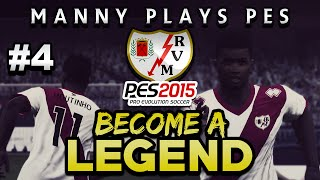 FIFAMANNY PLAYS PES!| BECOME A LEGEND EP#4|