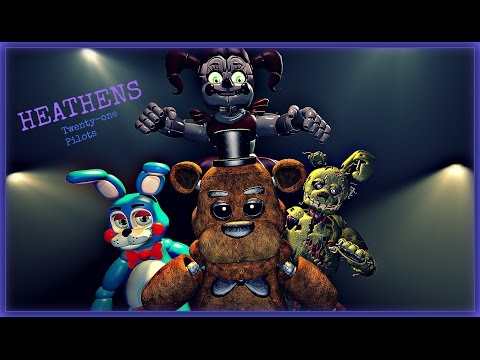 Heathens  FNAF ANIMATION  Twenty  One Pilots