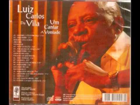 Luiz Carlos Da Vila  -  Um Cantar a Vontade ao vivo (completo)