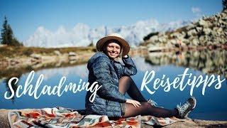 Schladming Reisetipps | STEIERMARK | Lilies Diary