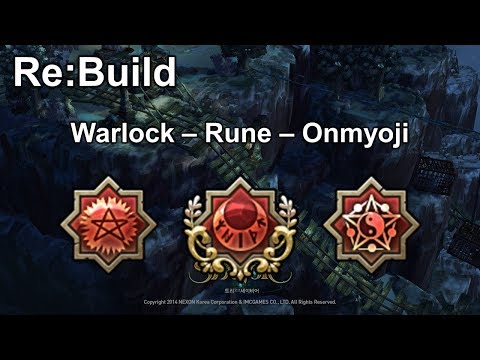 [TOS] [Re:Build] (Warlock - Rune - Onmyoji)