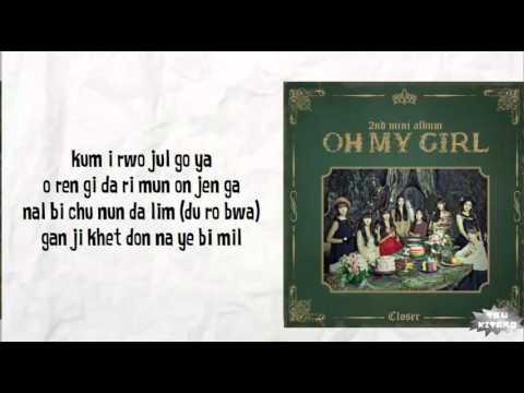 Oh My Girl - Closer Lyrics (easy Lyrics)
