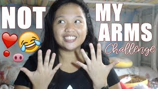 NOT MY ARMS CHALLENGE | EJCB ♡